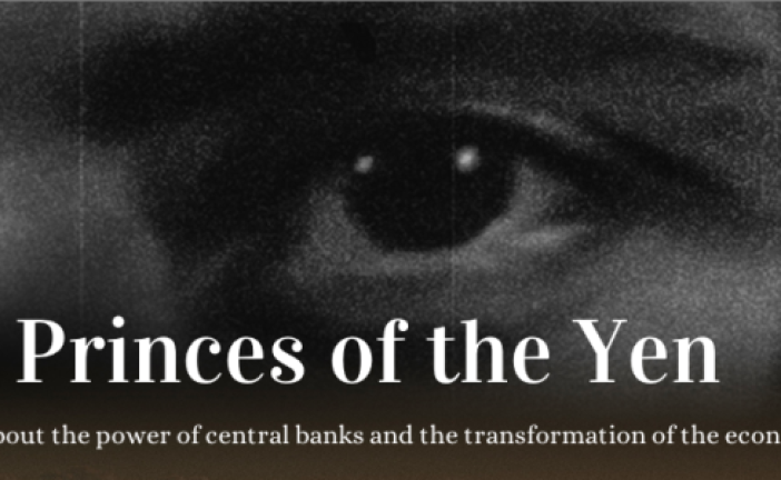 Princes of the Yen: Central Bank Truth Documentary
